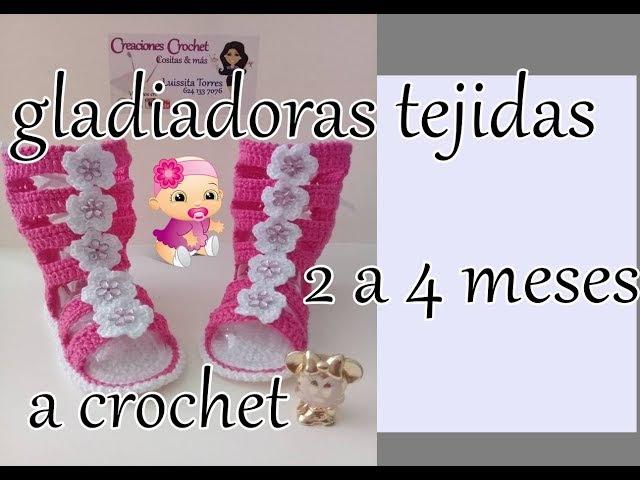 Gladiadoras tejidas a crochet 2 a 4 meses