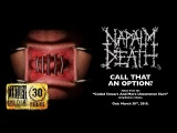NAPALM DEATH - Call That an Option (Album Track)