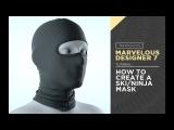 Marvelous Designer 7 - How To Create A Ski Or Ninja Mask
