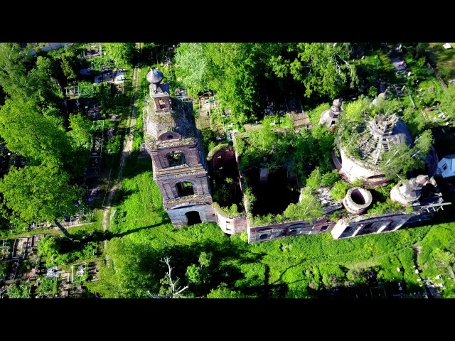 Разрушенный храм на коптере в селе Спасс в Рыбинске (4K)