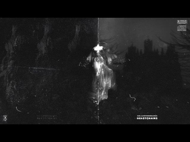 ZAR x ALWAYSBEENAL⚔NER - BEASTCHAINS [DECEASED FLIP]