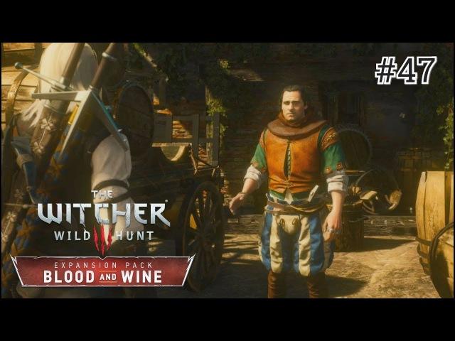 The Witcher 3: Blood and Wine - 47 серия [Гроссмейстерские доспехи школы Волка]