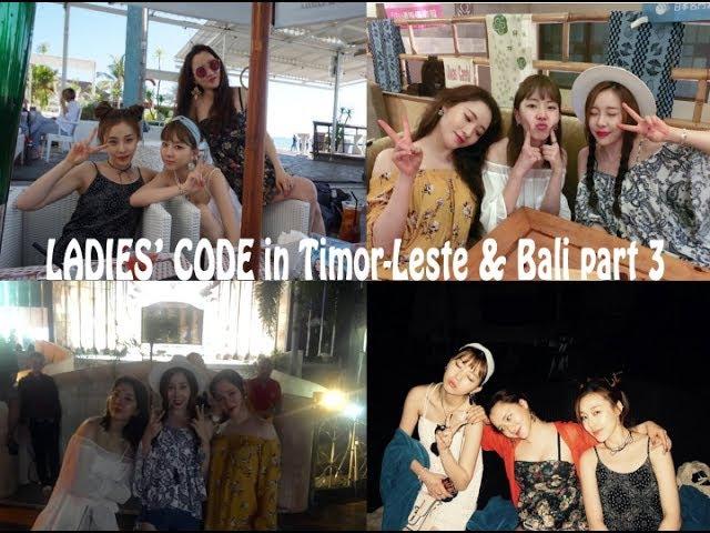 [LADIES' CODE in Timor-Leste Bali] VLOG pt.3