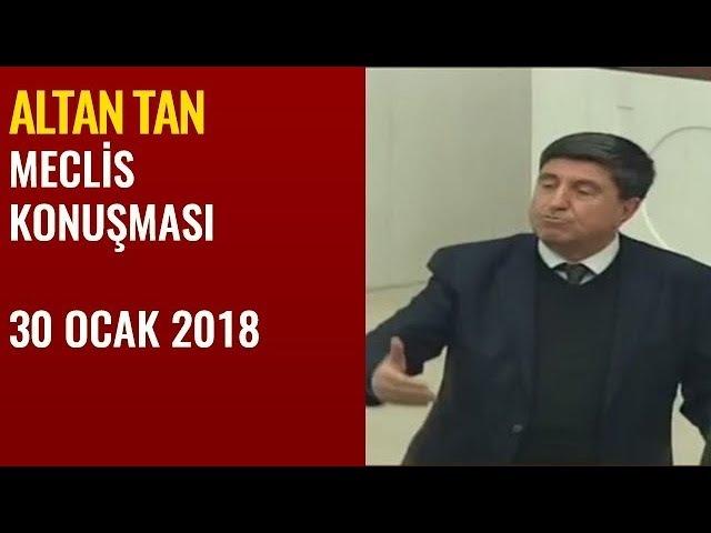 Altan Tan Mecliste Afrin Hakkında Konuştu 30 Ocak 2018