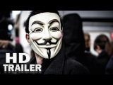 V for Vendetta - Modern Trailer