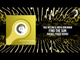 Raz Nitzan &amp Moya Brennan - Find The Sun (Rafael Frost Remix)(RNM)