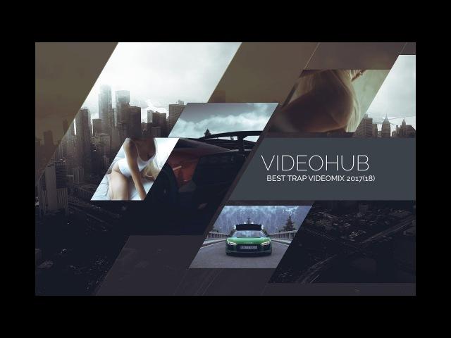 Best of Trap   RnB n Hip Hop 2017-2018 by André (VideoMIX) (VideoHUB) enjoybeauty