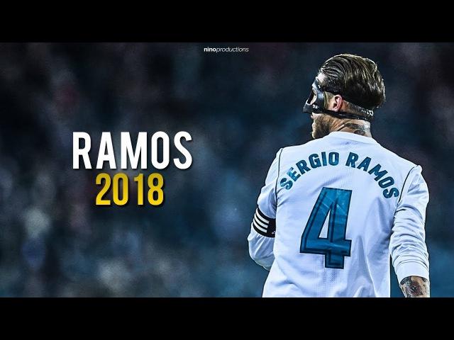 Sergio Ramos 2018 - El Capitan ● Tackles, Passes, Skills, Goals ● HD