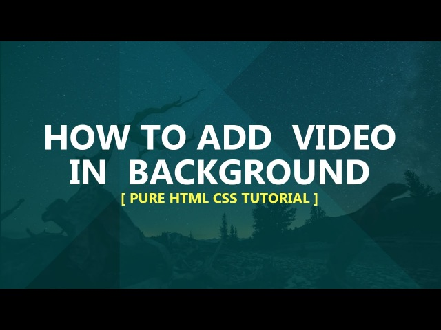 How to add video in background pure css tutorial no plugins javascript Plz SUBSCRIBE Us 4 More