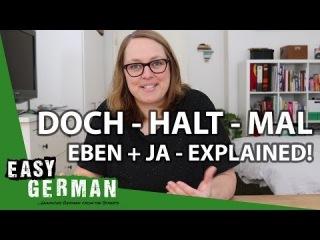 Doch, Halt, Mal, Eben + Ja - Explained!   Easy German 231