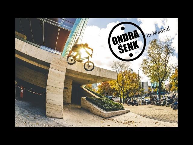 Ondra Šenk - MADRID Ride