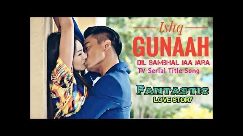 Dil Sambhal Jaa Zara (Jeene bhi de duniya hme) | Arijit Singh | Sad Love Story