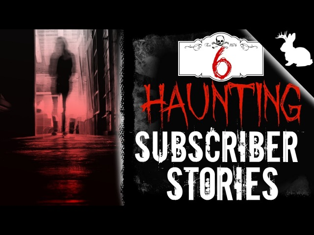 6 Haunting Stories A Message for Fellow Creators | SUBSCRIBER STORYTIME 12