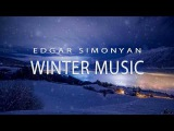 Winter Music - Edgar Simonyan (NEW HIT) (www.mp3erger.ru) 2018