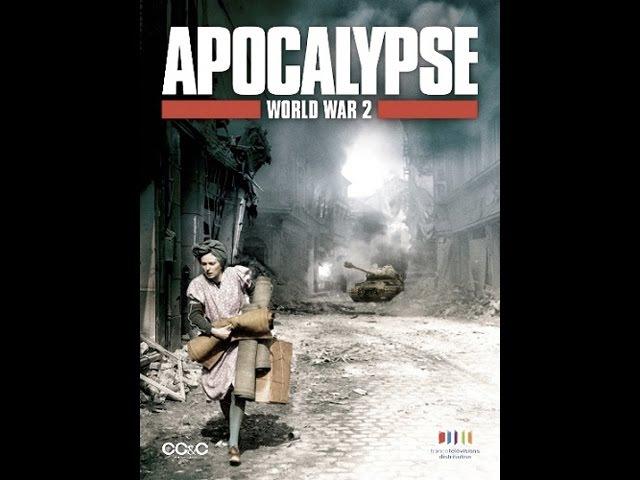Апокалипсис: Вторая мировая война 6 серия из 6 Конец кошмара. 2009