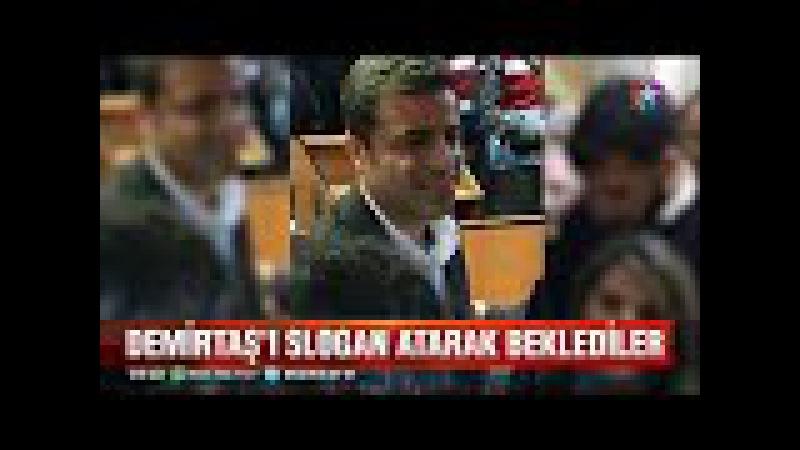 Selahattin Demirtaş 434 gün sonra hakim karşısına çıktı Adliyede izdiham yaşandı