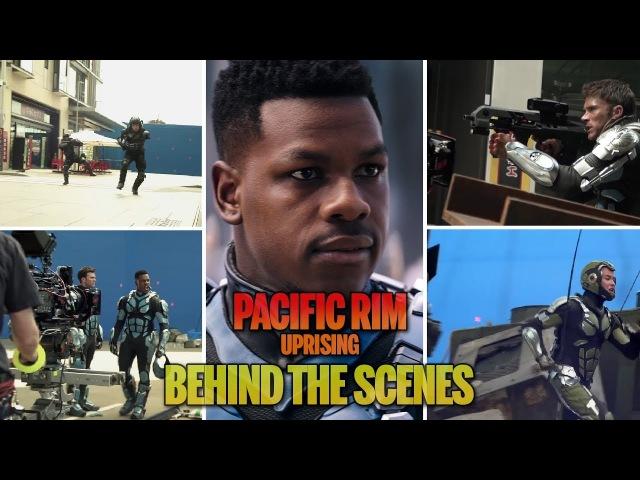 Pacific Rim Uprising (2018) - Behind The Scenes