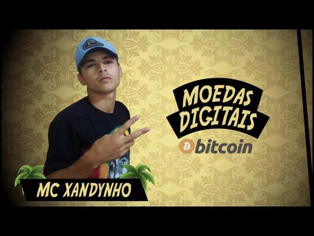 Mc Xandynho - Moedas digitais(Musica Oficial)