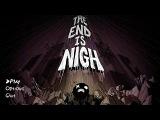 Прохождение The End Is Nigh [01] - стрим 13/07/17