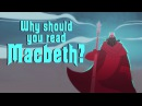 Why should you read Macbeth? - Brendan Pelsue