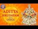 Aditya Hrudayam Stotram Full With Lyrics आदित्य हृदयम Powerful Mantra From Ramayana