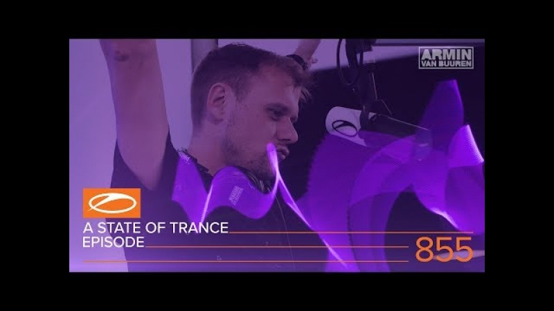 A State Of Trance Episode 855 (ASOT855)
