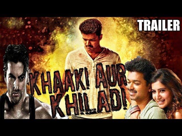 Khaaki Aur Khiladi (Kaththi) 2017 Official Hindi Dubbed Trailer | Vijay, Samantha