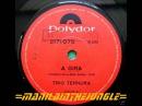 TRIO TERNURA A Gira 1973