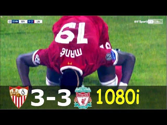 Sevilla vs Liverpool 3-3 - UCL 2017/2018 - Highlights (English Commentary) HD 1080i