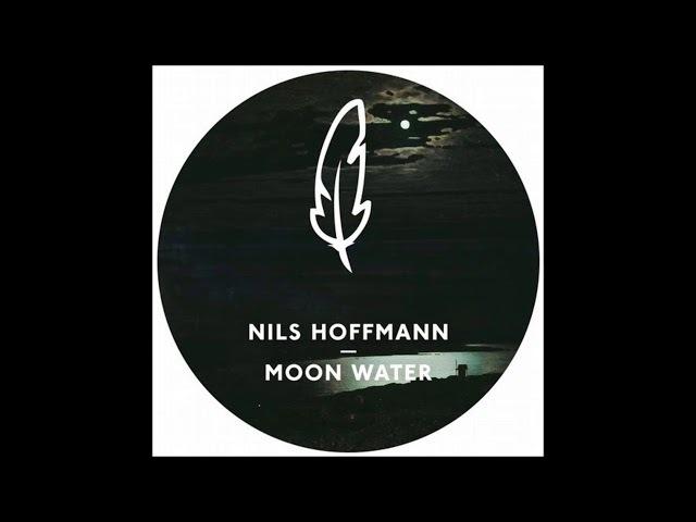 Nils Hoffmann - Moon Water (Original Mix)