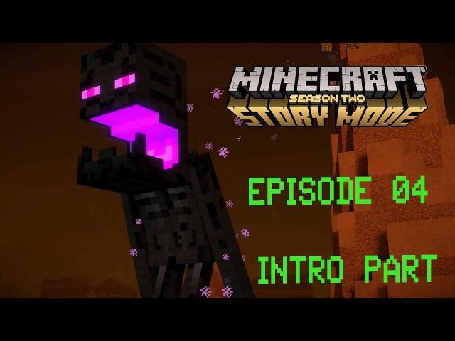 Minecraft Story Mode - Season Two - Gameplay Walkthrough Episode 4 - Intro Part -