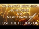 Glamrock Brothers & Sunloverz ft. Nightcrawlers - Push The Feeling On 2k12 (Big Room Mix)