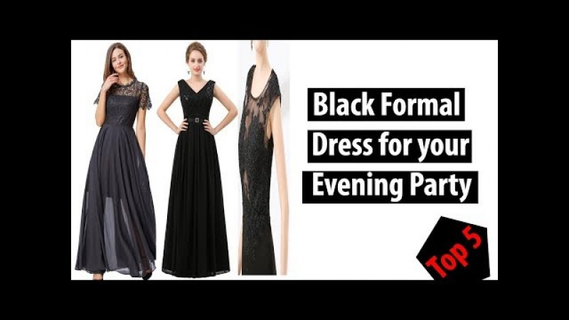 Formal Black Dress for Your Party Dress || 2018