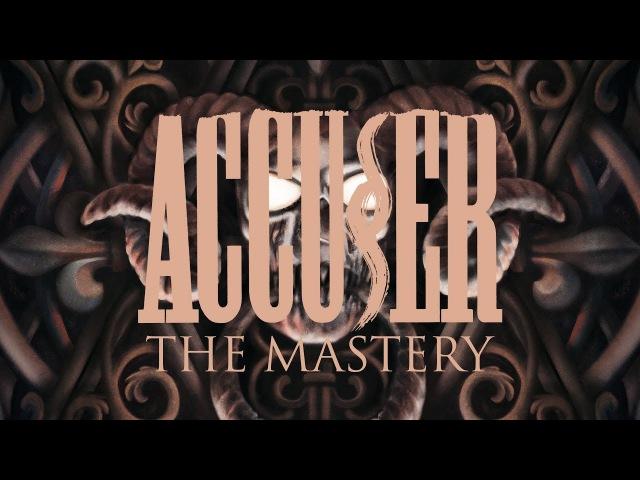 Accuser The Mastery FULL ALBUM