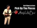 Pick Up The Pieces by The Average White Band (all bass arrangement) - Karl Clews on bass