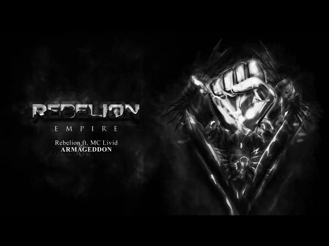 Rebelion ft MC Livid Armageddon