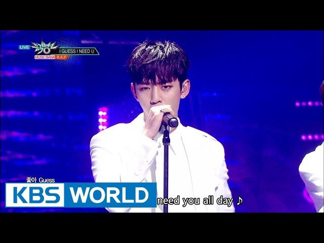 B.A.P - I Guess I Need U [Music Bank COMEBACK / 2016.11.11]