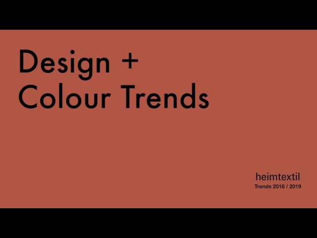 Heimtextil Theme Park - Trends 2018/2019 - Preview Design Colour Trends