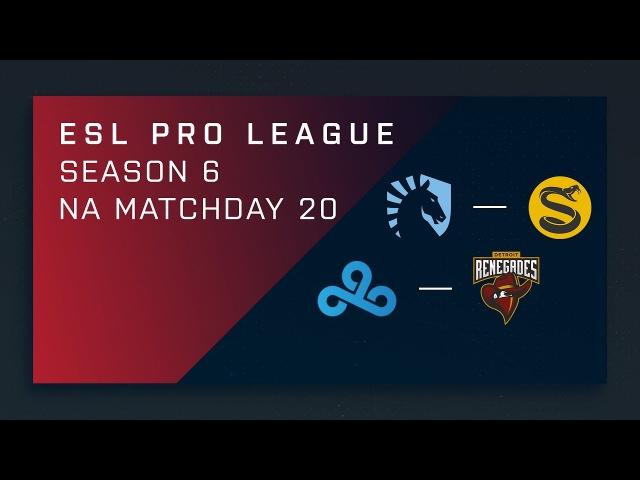 CS:GO: Liquid vs. Splyce   Cloud9 vs. Renegades - Day 20 - ESL Pro League Season 6 - NA Main