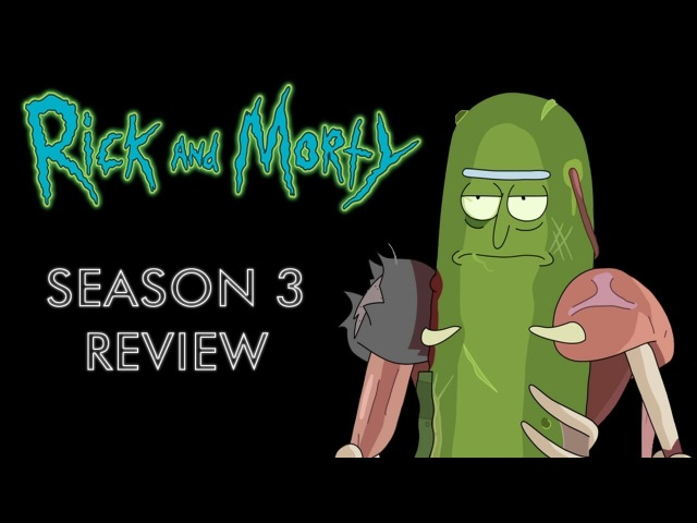 Rick and Morty - The Subtle Problem with Season 3 (Review/Analysis)