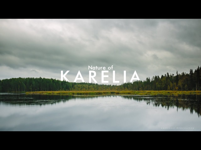 Nature of Karelia | Time lapse movie in 4k