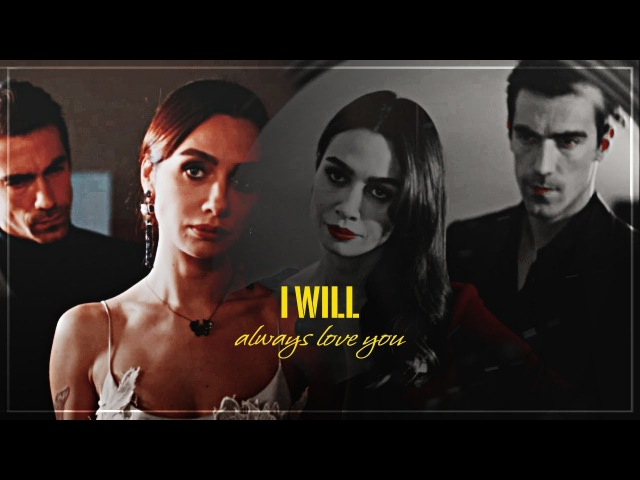 I will always love you Ferhat And Aslı Siyah Beyaz Aşk فرحات وأصلي حب أبيض وأسود