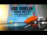 Bob Sinclar Feat. Steve Edwards - World, Hold On (Club Mix) 2006 - Vinyl