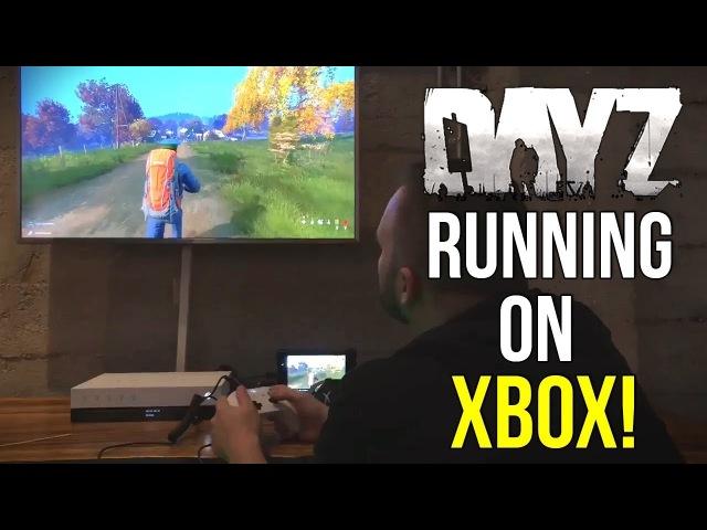 DayZ Xbox Gameplay Sneak Peak! GDC2018 ~ DayZ Standalone