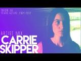 Carrie Skipper - Artist Mix