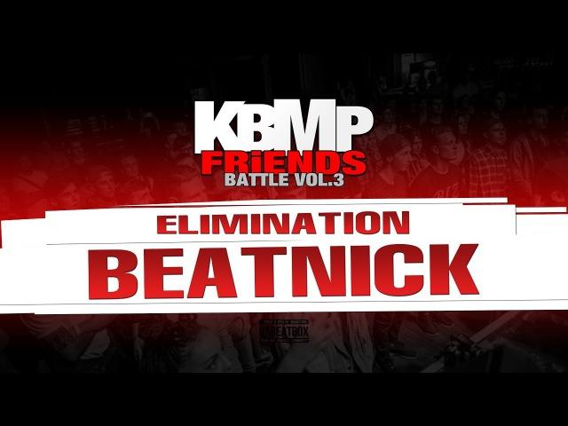 BEATNICK ELIMINATION KBMP BEATBOX BATTLE 2017