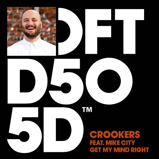Crookers альбом Get My Mind Right (feat. Mike City)