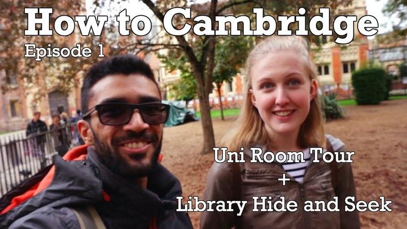 CAMBRIDGE UNI ROOM TOUR, LIBRARY HIDE SEEK | How to Cambridge Ep. 1 | Physics / NatSci Vlog