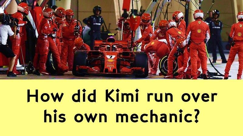 The anatomy of an F1 pitstop - How did Kimi run over his mechanic? - Bahrain GP 2018