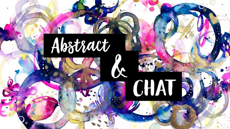 Fun Colorful Abstract Watercolor Painting Chat on Inspiration Art Creation